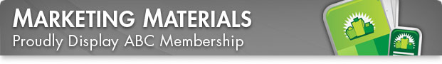 Marketing Materials - Proudly Display ABC Membership