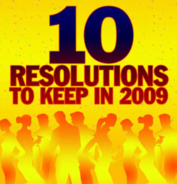 10 Resolutions to Keep in 2009